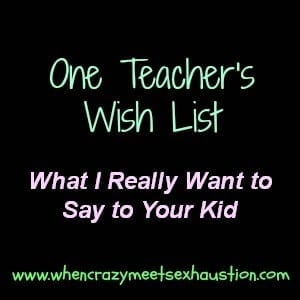 One Teacher's Wish List