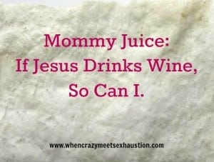 Project Optimism: Mommy Juice