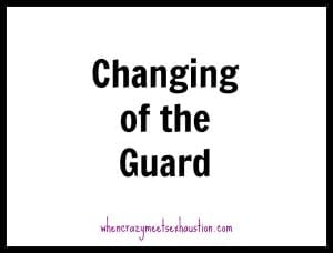 Change of Guard