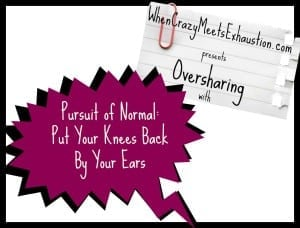 OversharingPresents Pursuit of Normal