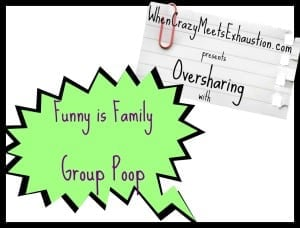 Oversharing: Group Poop