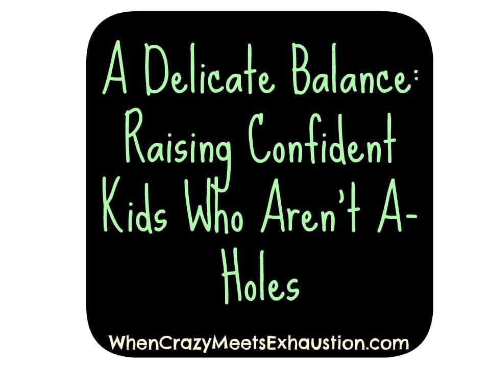 Don't Raise Aholes