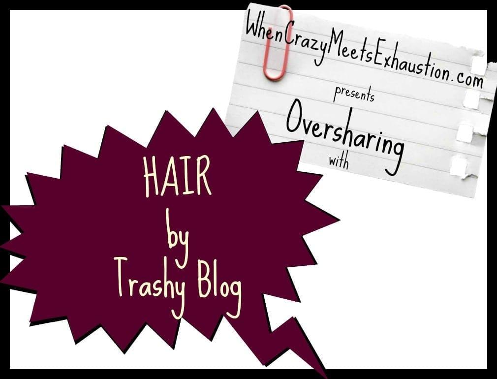 OversharingPresents_TrashyBlog