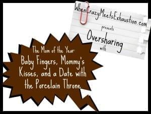 OversharingPresents.TheMomoftheYear