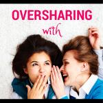 OverSHARING_MMama