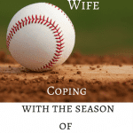 The Coach's Wife: Surviving the Season