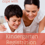 Tips for helping Mom cope with the emotional Kindergarten registration