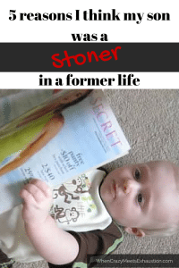 I Think My Kindergartener Was a Stoner in a Former Life