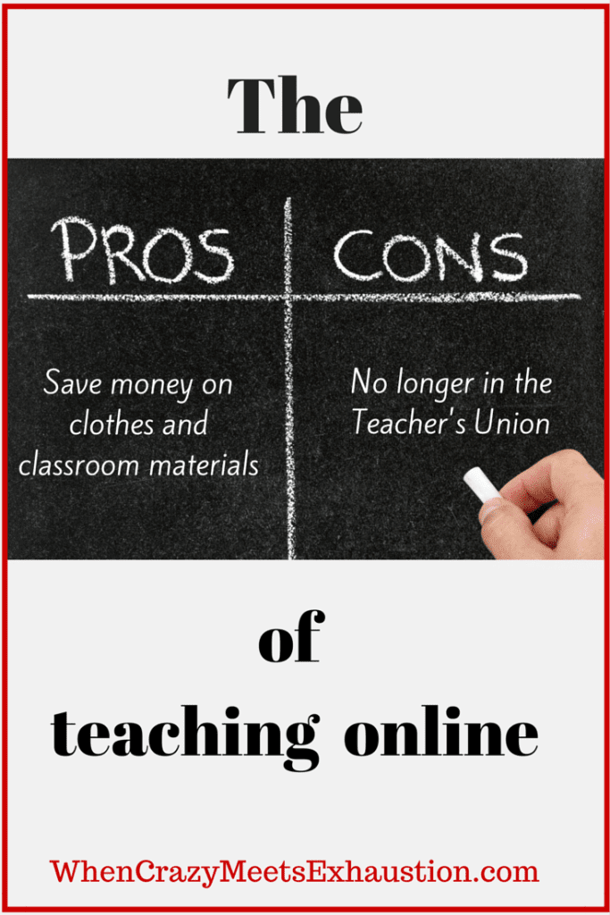 Thinking of the leaving the traditional classroom? Consider these pros and cons before you decide!