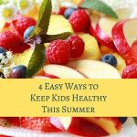 4 Easy Ways to Keep Kids Healthy