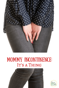 Oversharing: I Peed My Pants At Wal-Mart and Other Tales of Mommy Incontinence