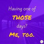 Having one ofdays-